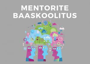 Mentorite baaskoolitus - Intelligentne Grupp